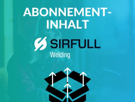 INHALT DES SIRFULL WELDING ABONNEMENTS