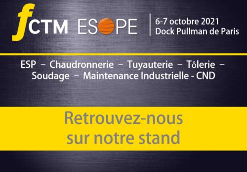 🚀 Salon FCTM ESOPE 2021 - Evénement dédié aux équipements industriels chaudronnés - 6 et 7 octobre 2021 SIRFULL y sera représentée et tiendra le stand A46.